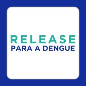 release dengue